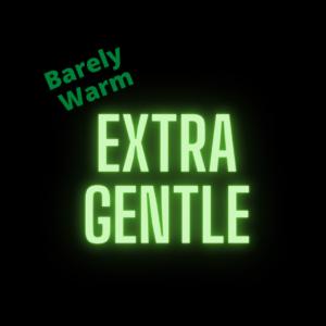 Extra Gentle